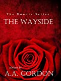 The Wayside (The Dowrra Series Book 1)