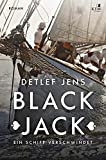 Black Jack. Ein Schiff verschwindet: Der erste Fall von Fabian Timpe