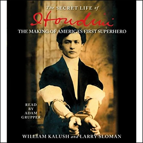 The Secret Life of Houdini audiobook cover art