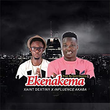 Ekenakema. (feat. Infleunce Akaba)