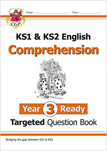 KS1 & KS2 English Targeted Question Book: Comprehension - Year 3 Ready (CGP KS1 English)
