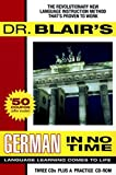 Dr. Blair's German in No Time: The Revolutionary New Language Instruction Method That's Proven to Work (Gildan Audiobooks) - Robert Blair