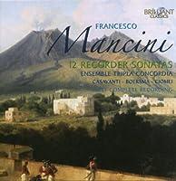 Mancini: 12 Recorder Sonatas
