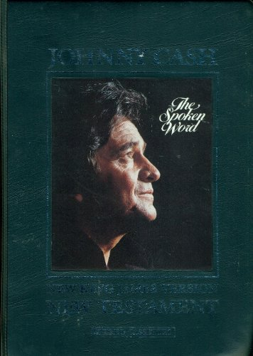 Holy Bible, New King James Version: New Testament: The Spoken Word; Johnny Cash, Narrator