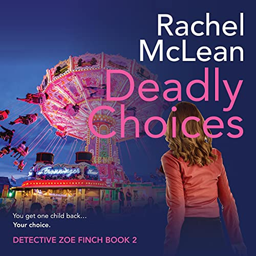 Deadly Choices cover art