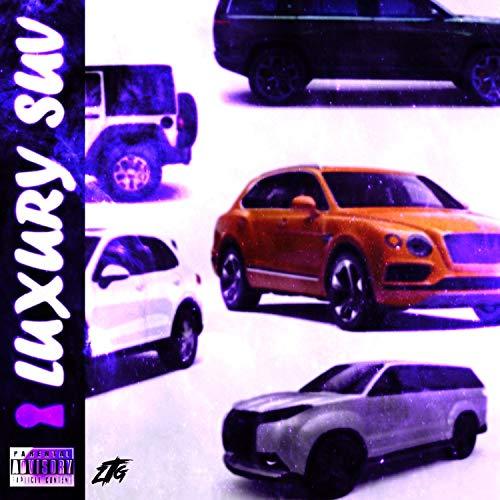 Luxury SUV [Explicit]