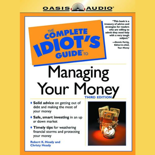 The Complete Idiot's Guide to Managing Your Money audiobook cover art