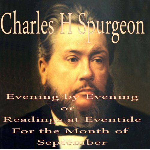 Evening by Evening: Readings for the Month of September (Readings at Eventide) audiobook cover art