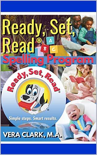 Ready, Set, Read® Spelling Program: Companion to Ready, Set, Read® Reading Program (English Edition)