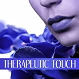 Therapeutic Touch - Hot Oil Massage, Music for Sensual Massage, Serenity Spa, Shiatsu & Acupressure, Healing by Touch, Water Sounds & Ocean Waves