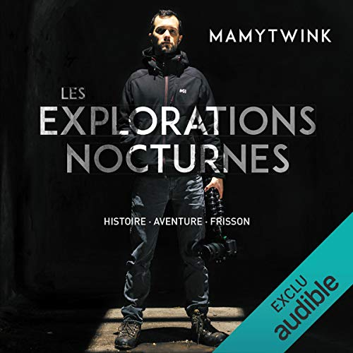 Les explorations nocturnes audiobook cover art