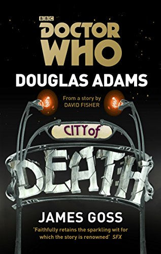 Doctor Who: City of Death (Dr Who) (English Edition)
