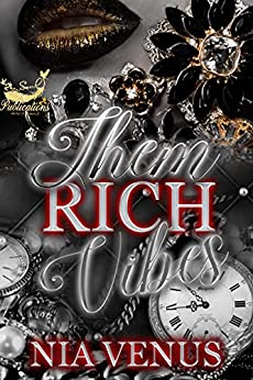 Them Rich Vibes: Mira and Dr. Eric: A Romance by [Nia Venus]