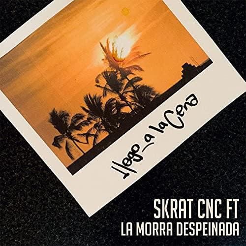 Skrat CNC feat. La Morra Despeinada