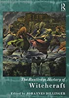 The Routledge History of Witchcraft (Routledge Histories)