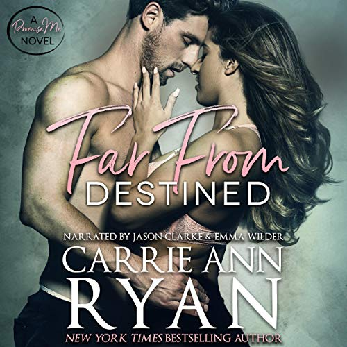 Far from Destined Audiobook By Carrie Ann Ryan cover art