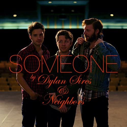 Dylan Sires and Neighbors