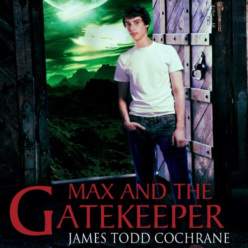 Max and the Gatekeeper audiobook cover art