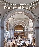 Interior Landmarks: Treasures of New York - Judith Gura