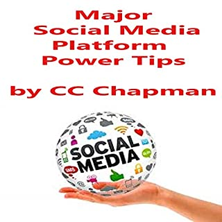 Major Social Media Platform Power Tips                   By:                                                                                                                                 CC Chapman                               Narrated by:                                                                                                                                 CC Chapman                      Length: 20 mins     1 rating     Overall 5.0