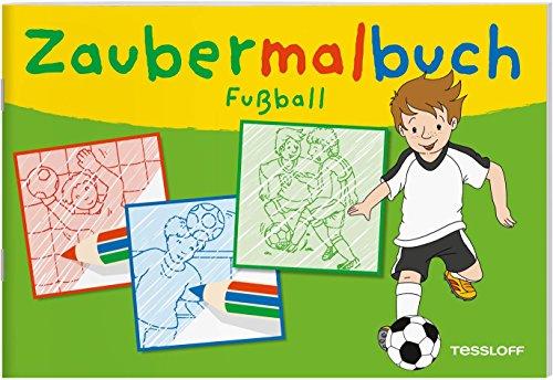 Zaubermalbuch Fußball: Für kleine Zauberer ab 3 Jahren (Malbücher und -blöcke)