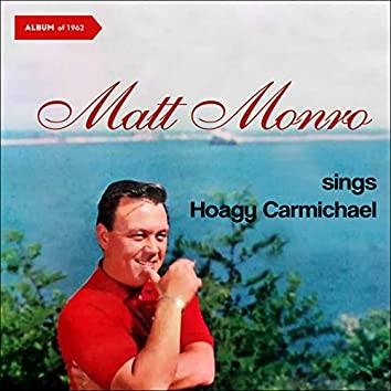 Matt Monro Sings Hoagy Carmichael (Album of 1962)