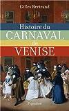 Histoire du carnaval de Venise - XIe-XXe siècle
