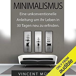 Minimalismus: Eine unkonventionelle Anleitung um ihr Leben in 30 Tagen neu zu erfinden [Minimalism] Titelbild