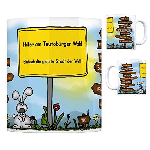 Hilter am Teutoburger Wald - Einfach die geilste Stadt der Welt Kaffeebecher Tasse Kaffeetasse Becher mug Teetasse Büro Stadt-Tasse Städte-Kaffeetasse Lokalpatriotismus Spruch kw Köln Paris London