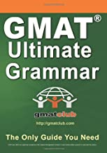 GMAT Ultimate Grammar: The Only Guide You Need