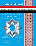 Iraqi Dialect Through Dialogue Second Edition (Iranian Languages Edition)