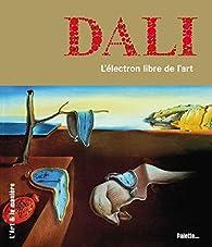 Dali - L'électron libre de l'art par Clémence Simon