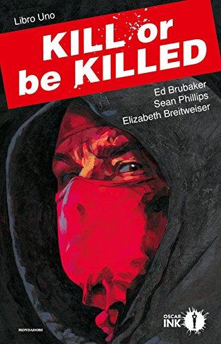 Kill or be killed (Vol. 1)