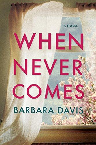 When Never Comes by Barbara Davis ebook deal