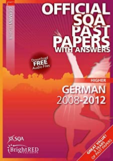 German Higher Sqa Past Papers 2012 (Official Sqa Past Papers with Answers)