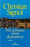 Nos si beaux rêves de jeunesse - Format Kindle - 8,99 €