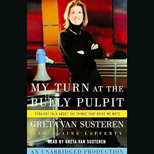 My Turn at the Bully Pulpit audiobook cover art
