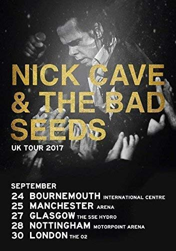 Generic Nick Cave & The Bad Seeds Skeleton Tree 2017 UK Arena Tour Foto Poster 09 (A5-A4-A3) - A3