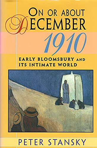 On or About December 1910: Early Bloomsbury and Its Intimate World: 14...