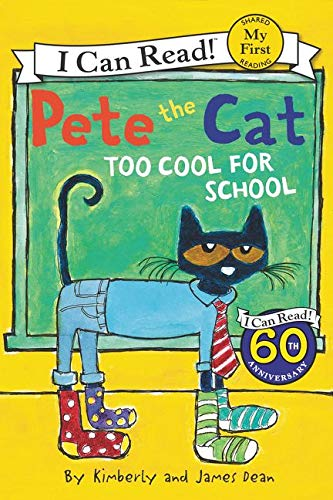 Pete the Cat: Too Cool for School (My First I Can Read)の詳細を見る
