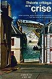 Illusio, N° 16/17 - Théorie critique de la crise, volume IV : Altérophobie, superfluité et abstraction : une société de dominations