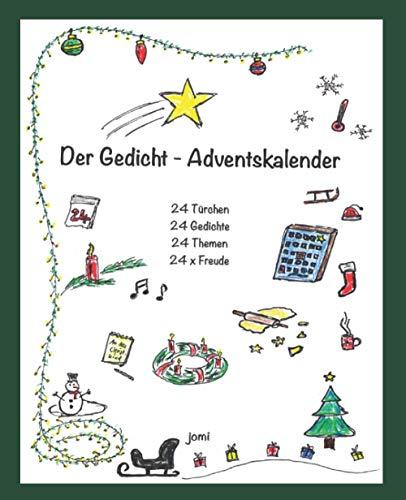 Der Gedicht-Adventskalender: 24 Türchen - 24 Gedichte - 24 Themen - 24 x Freude