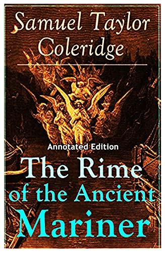 The Rime of the Ancient Mariner: (Annotated Edition) (English Edition)