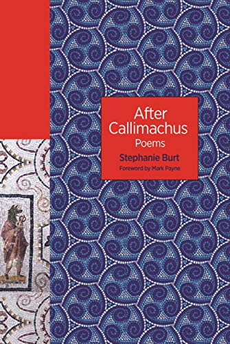 After Callimachus: Poems (The Lockert Library of Poetry in Translation Book 138) (English Edition)