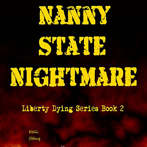 Nanny State Nightmare audiobook cover art
