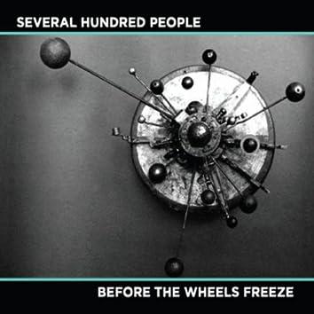 Before The Wheels Freeze