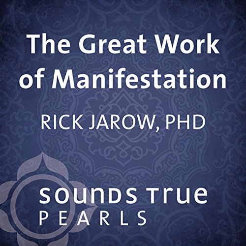 The Great Work of Manifestation audiobook cover art