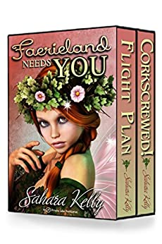 Faerieland Needs YOU by [Sahara Kelly]