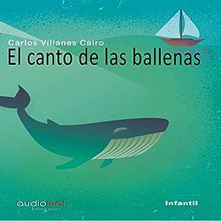El canto de las ballenas [The Whale Song] audiobook cover art