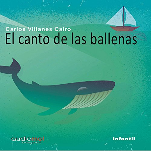 El canto de las ballenas [The Whale Song] audiobook cover art